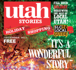 Utah Stories December 2011 Christmas Issue!